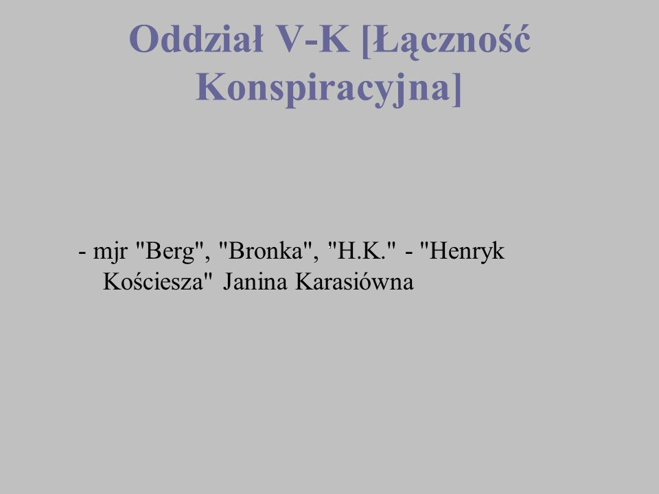 Oddział V-K [Łączność Konspiracyjna]